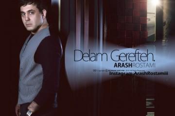 Arash Rostami - Delam Gerefteh
