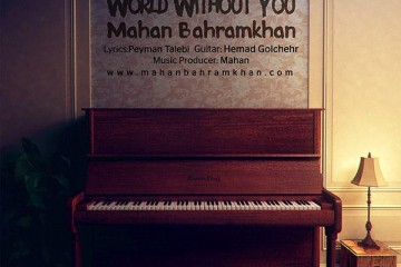 Mahan Bahramkhan - World Without You